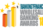 Asian Banking and Finance Wholesale Banking Awards 2018 now open for nominations