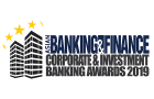 Asian Banking & Finance Corporate & Investment Banking Awards 2019 is now open for nominations